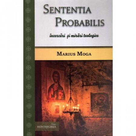 Sententia probabilis, incercari si mirari teologice