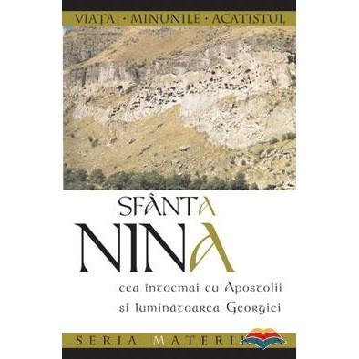 Sfanta Nina, cea intocmai cu Apostolii si luminatoarea Georgiei