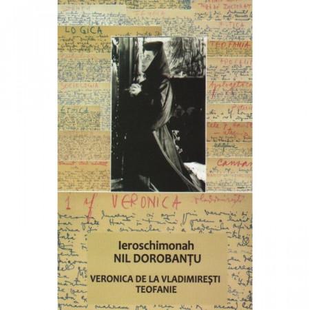 VERONICA DE LA VLADIMIREŞTI. TEOFANIE - EDITIA A DOUA REVIZUITA - SCRIERI 5