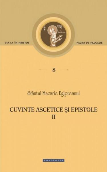 Cuvinte ascetice si epistole - Vol. 2