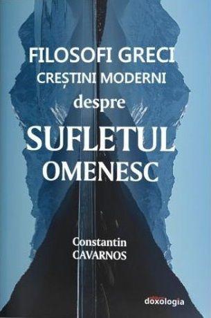 Filosofi greci crestini moderni despre sufletul omenesc