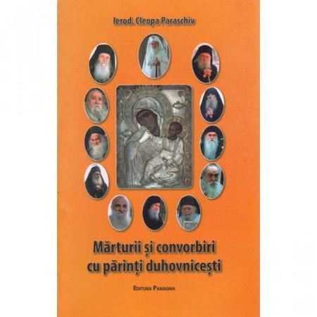 Marturii si convorbiri cu parinti duhovnicesti