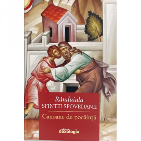 Rânduiala Sfintei Spovedanii. Canoane de pocăință