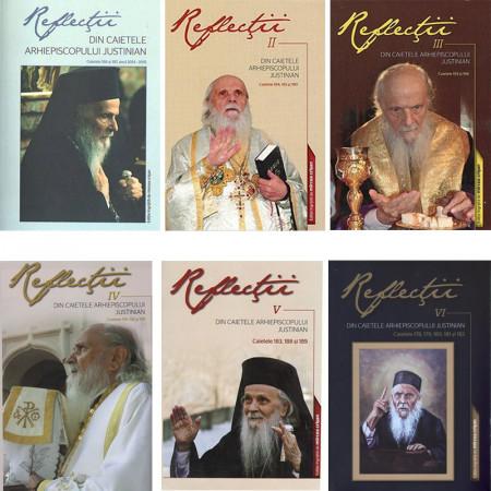 Reflectii - Arh. Justinian Chira - Toate volumele
