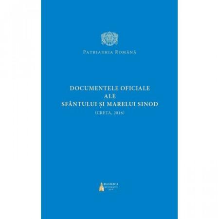 Documentele oficiale ale Sfantului si Marelui Sinod (Creta, 2016)