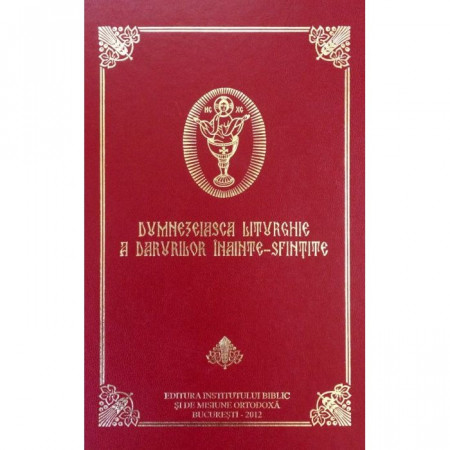 Dumnezeiasca Liturghie a Darurilor înainte-sfințite
