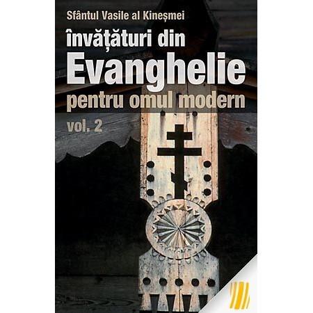 Invataturi din Evanghelie pentru omul modern - Vol. 2