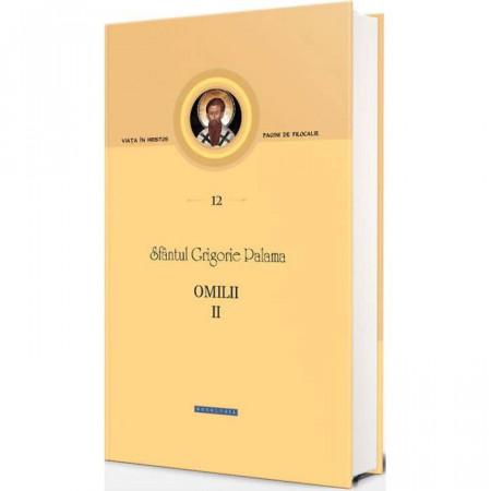 Omilii II. Pagini de filocalie 12