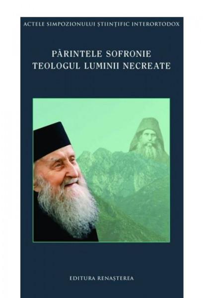 Parintele Sofronie - Teologul luminii necreate