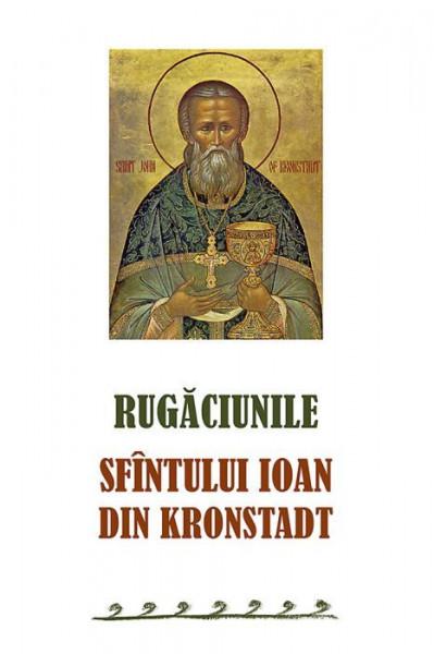 Rugaciunile Sfantului Ioan din Kronstadt