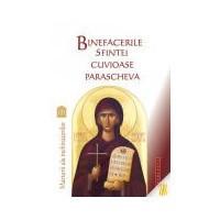 Binefacerile Sfintei Cuvioase Parascheva - Marturii ale inchinatorilor - Vol. 2