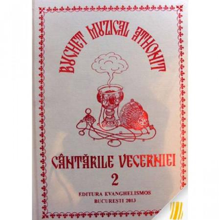 Buchet muzical athonit - Cantarile Vecerniei - VOLUM 2