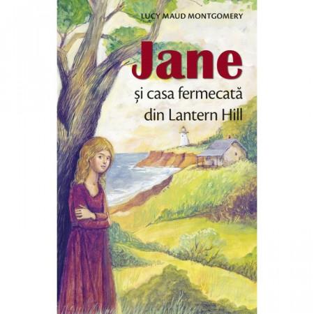 Jane și casa fermecată din Lantern Hill