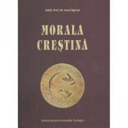 Morala crestina. Manual pentru seminariile teologice