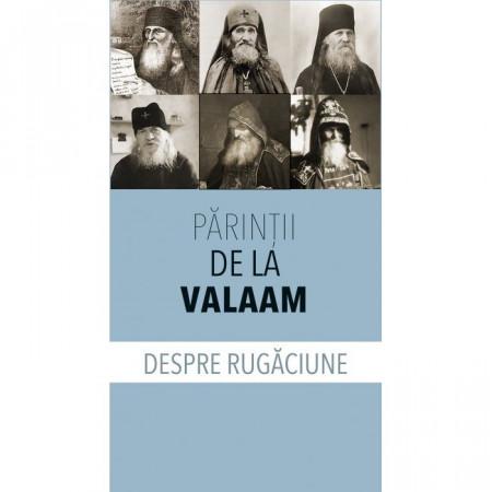 Părinţii de la Valaam despre rugăciune