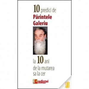 10 predici de Parintele Galeriu