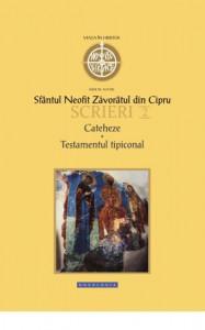 Cateheze. Testamentul tipiconal - Scrieri 2