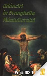 Adanciri in Evanghelia Mantuitorului