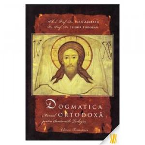 Dogmatica ortodoxa. Manual pentru seminariile teologice
