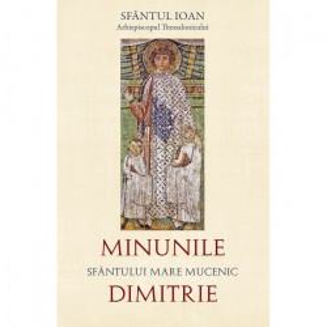 Minunile Sfântului Mare Mucenic Dimitrie, Izvorâtorul de Mir