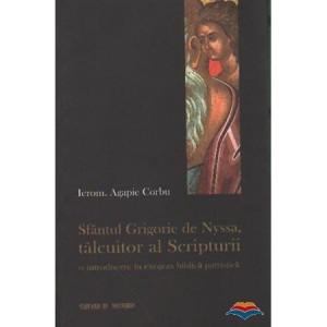 Sfantul Grigorie de Nyssa: Talcuitor al Scripturii