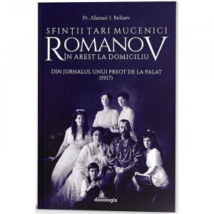 SFINȚII ȚARI MUCENICI ROMANOV ÎN AREST LA DOMICILIU. DIN JURNALUL UNUI PREOT DE LA PALAT (1917)