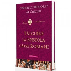 Talcuire la epistola catre Romani. Traduceri 27