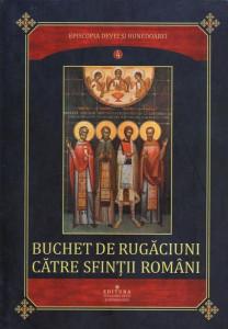 Buchet de rugaciuni catre sfintii romani