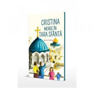 Cristina merge in Tara Sfanta