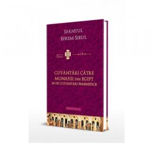 Cuvantări catre monahii din Egipt. 50 de cuvantari parenetice. Traduceri 18