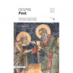 Despre post 1: texte filocalice, maxime, cugetari