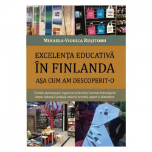 Excelența educativă în Finlanda așa cum am descoperit-o