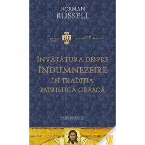 Invatatura despre indumnezeire in traditia patristica greaca - STUDII 15