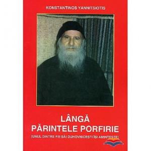 Langa parintele Porfirie