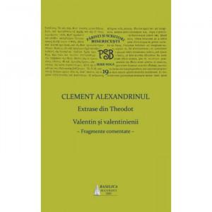 PSB 19 – Clement Alexandrinul – Extrase din Theodoret. Valentin și velentinienii: fragmente comentate