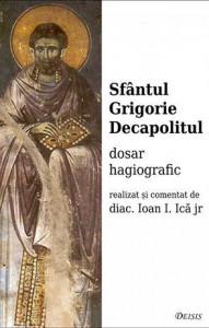Sfantul Grigorie Decapolitul - Dosar hagiografic