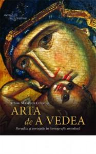 Arta de a vedea. Paradox si perceptie in iconografia ortodoxa