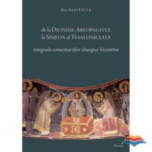 De la Dionisie Areopagitul la Simeon al Tesalonicului