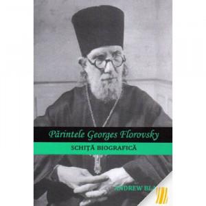 Parintele Georges Florovsky. Schita biografica