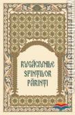 Rugaciunile Sfintilor Parinti sau Apanthisma
