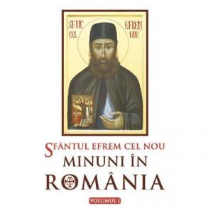 Sfantul Efrem cel Nou - Minuni in Romania - Vol 1