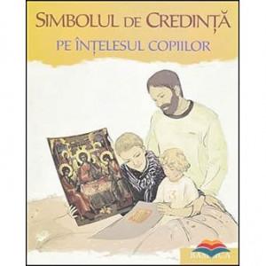 Simbolul de Credinta pe intelesul copiilor