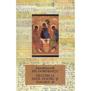 TÂLCUIRI LA TATĂL NOSTRU ŞI PSALMUL 50 - SCRIERI 11