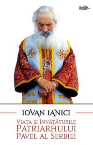 Viata si invataturile Patriarhului Pavel al Serbiei