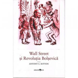 Wall Street si Revolutia Bolsevica
