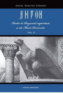Amvon - Vol. 2 Predici la Praznicele imparatesti si ale Maicii Domnului