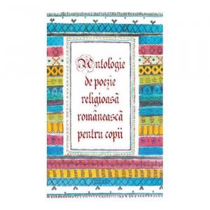 Antologie de poezie religioasa româneasca pentru copii