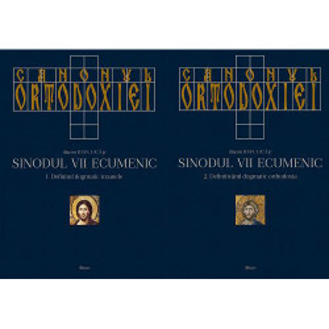 Canonul Ortodoxiei. Sinodul VII Ecumenic - 2 Volume