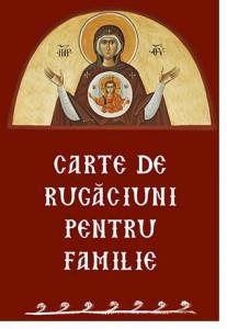 Carte de rugaciuni pentru familie