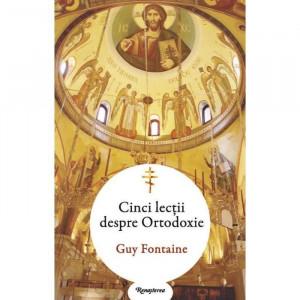 Cinci lectii despre Ortodoxie
